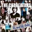 The Charlatans. Us And Us Only Deluxe Edition