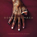 Bobby Womack. The Bravest Man in Universe
