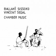 Африка:  Ballake Sissoko&Vincent Segal «Chamber Music»