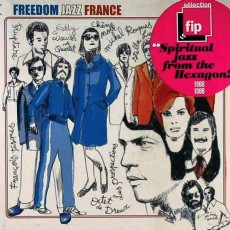 Франция:  VARIOUS «Freedom Jazz France»