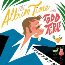 Todd Terje «It`s Album Time»