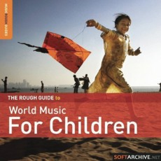 VA «The Rough Guide  to World Music for Children»