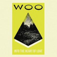 WOO «Into The Heart Of Love»