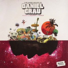 JAZZANOVA/TRUJILLO/VARIOUS «The Magic Sound Of Daniel Grau»