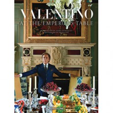 Valentino: At the Emperor`s Table