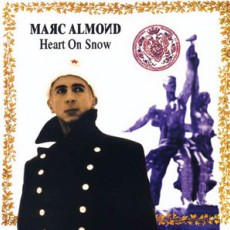 Marc Almond. Heart of Snow (2003)