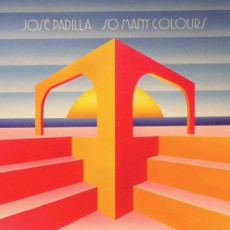 Jose Padilla. «So Many Colours»