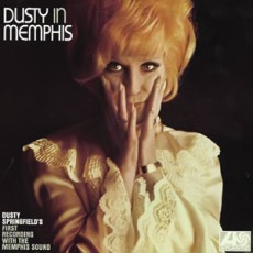 Dusty Springfield. Dusty in Memphis