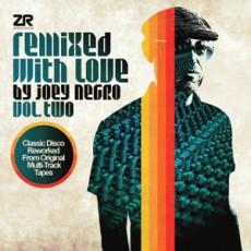 Joey Negro/Various. Remixed With Love