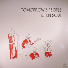 Tomorrow`s People. Open Soul