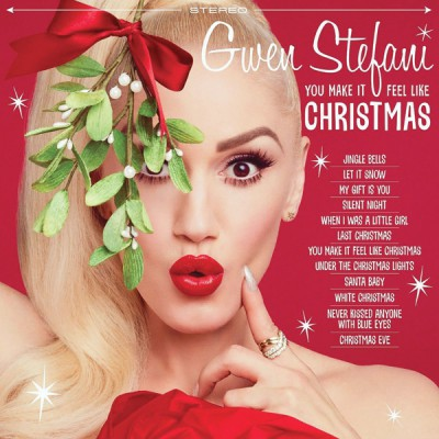 Gwen Stefani. You Make It Feel Like Christmas