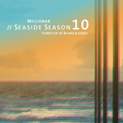 Compiled by Blank & Jones. Milchbar Seaside Season 10