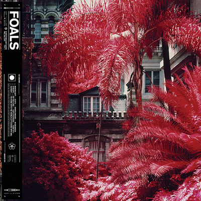 Foals. Everything Not Saved Will Be Lost – Part 1